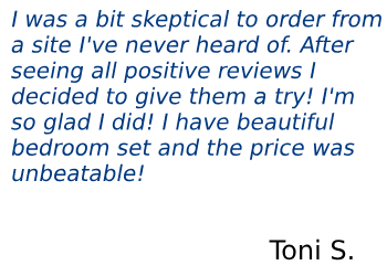 Review from Toni S. regarding 1StopBedrooms furniture company