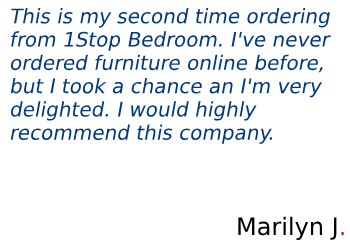 Look through the review shared by Marilyn about the pieces of furniture and 1StopBedrooms company